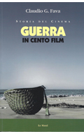 Storia del cinema. Guerra in 100 film
