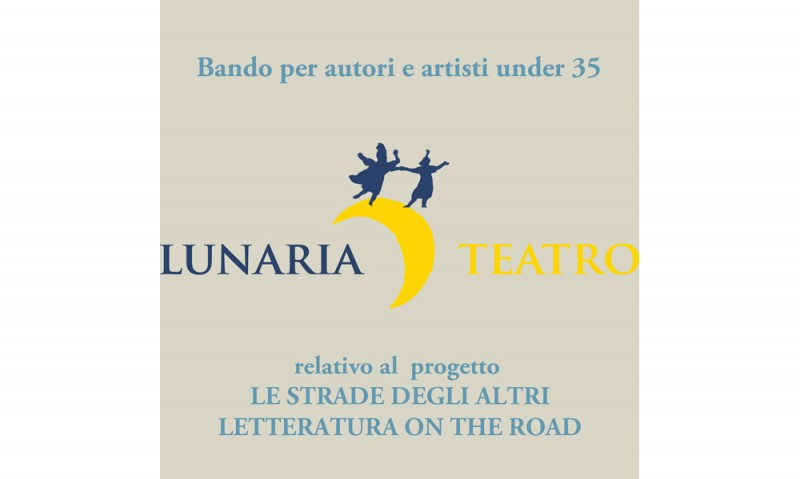 Bando per autori e artisti under 35 - relativo al  progetto LE STRADE DEGLI ALTRI - LETTERATURA ON THE ROAD