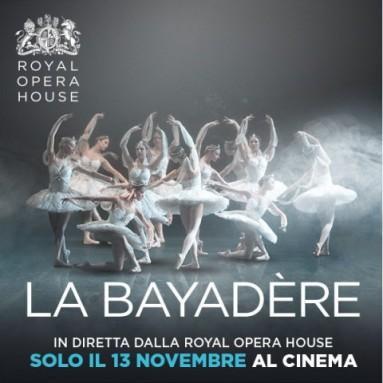 """""""LA BAYADÈRE"""" -  Dal palcoscenico della Royal Opera House in diretta via satellite nei cinema italiani - Martedì 13 novembre, ore 20.15"""