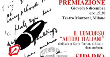 Tutti i VINCITORI del Concorso AUTORI ITALIANI 2018 - PREMIAZIONE Giovedì 6 Dicembre al Teatro Manzoni, Milano ore 15.30