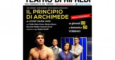 """Teatro di Rifredi da giovedì 15 a domenica 25 febbraio - """"IL PRINCIPIO DI ARCHIMEDE"""" di Josep Maria Miró"""