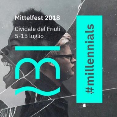MITTELFEST 2018: Millenials 5 – 15 luglio, Cividale del Friuli