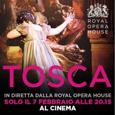 """""""TOSCA"""" - Dal palcoscenico della Royal Opera House in diretta via satellite nei cinema italiani Mercoledì 7 febbraio alle 20.15"""