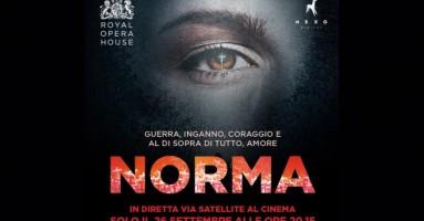 """The Royal Opera """"NORMA"""" -  In diretta via satellite Lunedì 26 settembre ore 20.15"""