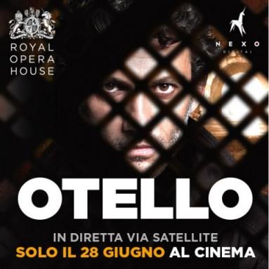 """""""OTELLO"""" - Dal palcoscenico della Royal Opera House in diretta via satellite nei cinema italiani: Mercoledì 28 giugno alle h. 20.15"""