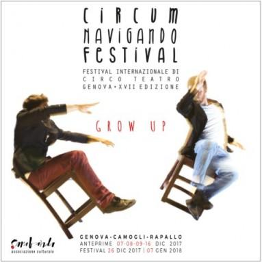 GENOVA - 17° Edizione del Festival Circumnavigando GROW UP - dal 26 dicembre 2017 al 7 gennaio 2018