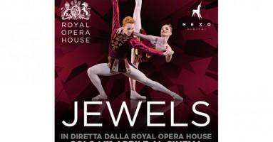 """""""JEWELS"""" - Dal palcoscenico della Royal Opera House in diretta via satellite nei cinema italiani  Martedì 11 aprile alle 20.15"""