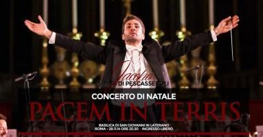 """Concerto di Natale """"Pacem in Terris"""" - Basilica San Giovanni in Laterano. Un abbraccio universale per la pace"""