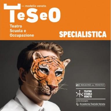 BANDI SPECIALISTICA TeSeO – LABORATORI TEATRALI: PETER STEIN/GIGI DALL'AGLIO/MASTER INTERNAZIONALE DI COMMEDIA DELL'ARTE