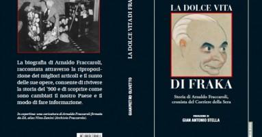 """""""La Dolce Vita di Fraka"""" - la biografia di Arnaldo Fraccaroli"""