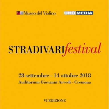 STRADIVARIfestival 2018, CREMONA - dal 28 settembre al 14 ottobre