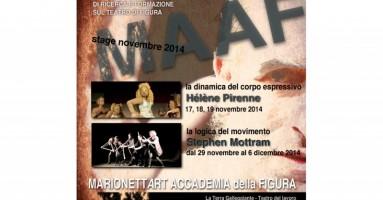 MAAF - MarionettArt Accademia della Figura. Stage dal 17 al 19 novembre con Hélène PIRENNE e dal 29 novembre al 6 dicembre con Stephen MOTTRAM