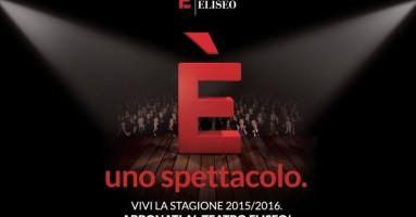 TEATRO ELISEO E PICCOLO ELISEO : Stagione 2015_2016