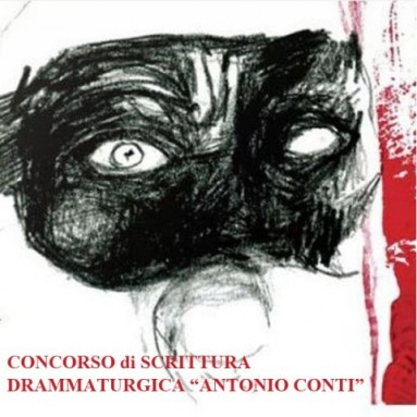 """CONCORSO DI SCRITTURA DRAMMATURGICA """"ANTONIO CONTI"""" - Regolamento"""