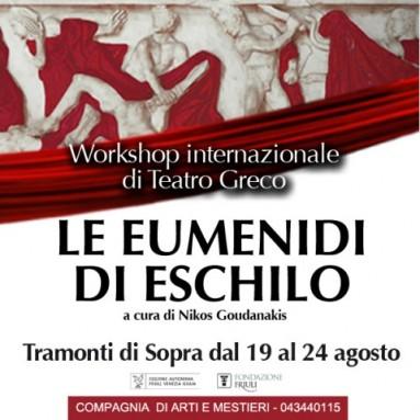 """WORKSHOP INTERNAZIONALE """"Le Eumenidi"""" di Eschilo con NIKOS GOUDANAKIS dal 19 al 25 agosto 2019 - VAL TRAMONTINA (PN)"""