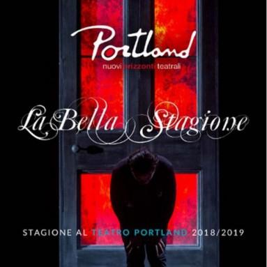 TEATRO PORTLAND LA STAGIONE 2018-19