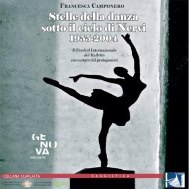 """""""Stelle della danza sotto il cielo di Nervi"""" (Cordero Edizioni) di Francesca Camponero"""