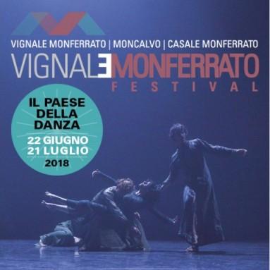 VIGNALE MONFERRATO FESTIVAL 2018 - IV edizione, il Paese della Danza 22 giugno – 21 luglio 2018