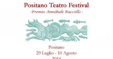 Positano Teatro Festival – Premio Annibale Ruccello: 29 luglio – 10 agosto 2014