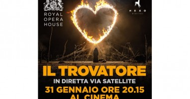 IL TROVATORE Dal palcoscenico della Royal Opera House in diretta via satellite nei cinema italiani  Martedì 31 gennaio alle 20.15