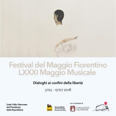L'LXXXI edizione del FESTIVAL DEL MAGGIO MUSICALE FIORENTINO dal 5 maggio al 13 luglio 2018