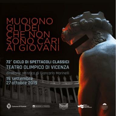 TEATRO OLIMPICO DI VICENZA - 72° CICLO DI SPETTACOLI CLASSICI - 19 settembre - 27 ottobre 2019