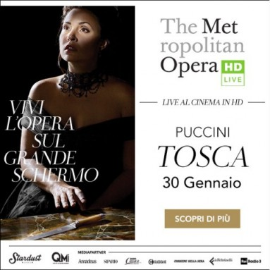 """Tosca"" dal Metropolitan Opera al cinema solo martedì 30 gennaio alle ore 19.45"