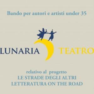 Bando per autori e artisti under 35 - relativo al  progetto LE STRADE DEGLI ALTRI - LETTERATURA ON THE ROAD
