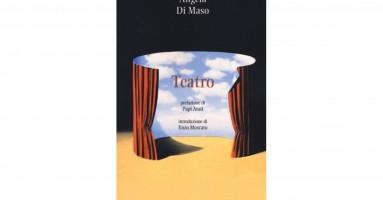 """Premio nazionale Franco Enriquez alla drammaturgia - """"Teatro"""" di Angela Di Maso. -a cura di Nicola Arrigoni"""