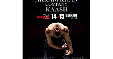 "Teatro Arcimboldi, MILANO - AKRAM KAHN COMPANY in ""Kaash"" 14 - 15 gennaio"