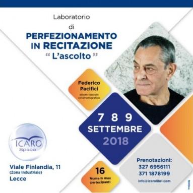 """LABORATORIO DI PERFEZIONAMENTO IN RECITAZIONE """"L'ASCOLTO' - Icaro Space, LECCE"""