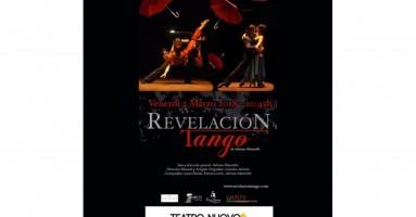 "MILANO, Teatro Nuovo Venerdì 2 marzo - ""Revelacion... A la sombra de un tango, abrazame por siempre"""