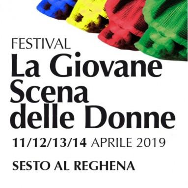 """Festival /concorso LA GIOVANE SCENA DELLE DONNE dall'11 al 14 aprile 2019 e convegno """"LA REGIA DELLE DONNE"""""""