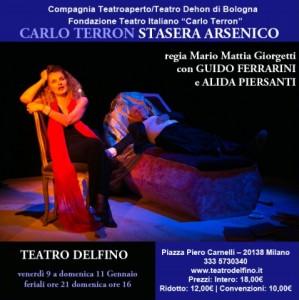 """""""Stasera, Arsenico!"""" di Carlo Terron al Teatro Delfino, MILANO dal 9 al 11 gennaio 2015"""