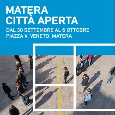 MATERA CAPITALE EUROPEA DELLA CULTURA 2019 - MATERA CITTÀ APERTA Dal 30 Settembre al 6 Ottobre a Matera