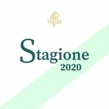REGGIO EMILIA, TEATRO SAN PROSPERO - STAGIONE 2020