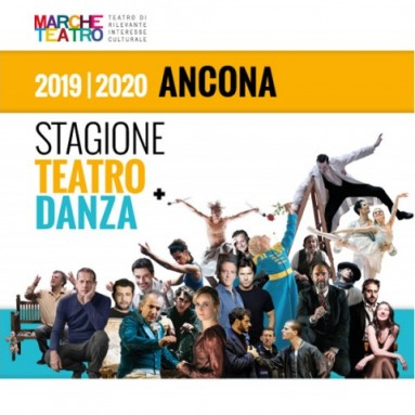 MARCHE TEATRO - ANCONA : La stagione 2019_20