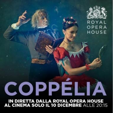 Il classico delle feste, il balletto Coppélia,  in diretta via satellite Martedì 10 Dicembre alle 20.15. nei cinema da Covent Garden