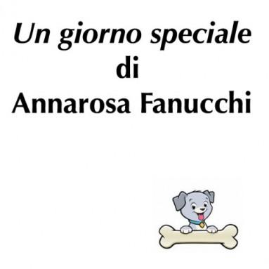 """(RACCONTA UNA STORIA) - """"UN GIORNO SPECIALE"""" di Annarosa Fanucchi"""