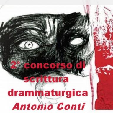 """CONCORSO DI SCRITTURA DRAMMATURGICA """"ANTONIO CONTI"""" - SCADENZA 15 dicembre 2019"""