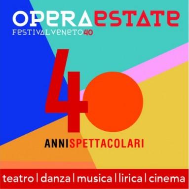 OPERAESTATE FESTIVAL VENETO40. Il 2020 segna i 40 anni di Operaestate  - da luglio a settembre 2020