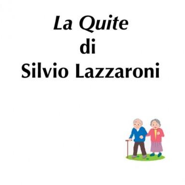 """(RACCONTA UNA STORIA) - """"LA QUITE"""" di Silvio Lazzaroni"""
