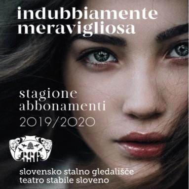 TEATRO STABILE SLOVENO : Stagione 2019_2020