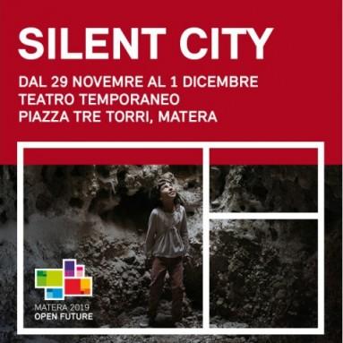 """MATERA CAPITALE EUROPEA DELLA CULTURA 2019 - """"Silent City"""": la città di Matera si racconta con un'opera lirica"""